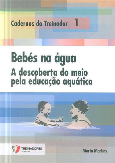 Bebés na água (Marta Martins)