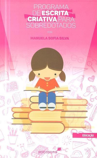 Programa de escrita criativa para sobredotados (Manuela Sofia Silva)