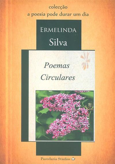 Poemas circulares (Ermelinda Silva)