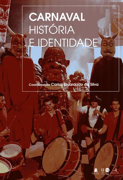 Carnaval, história e identidade (XVIII Encontro Turres Veteras...)