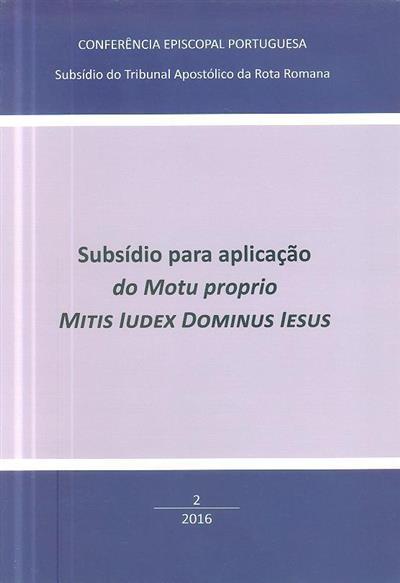 Subsídio para aplicação do Motu proprio Mitis Iudex Dominus Iesus (Conferência Episcopal Portuguesa)