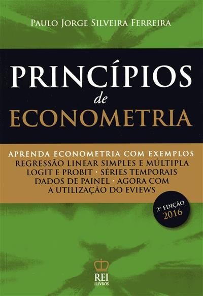 Princípios de econometria (Paulo Jorge Silveira Ferreira)