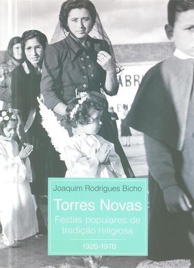 Torres Novas (Joaquim Rodrigues Bicho)