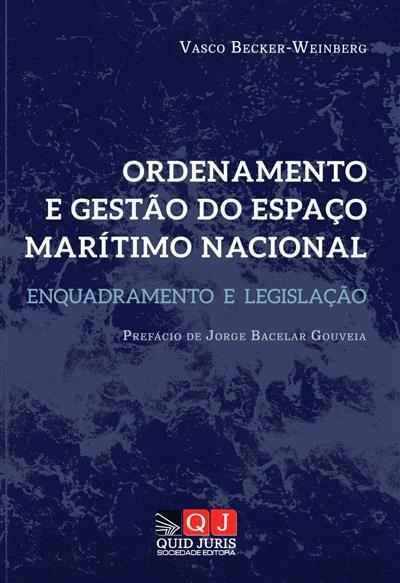 Ordenamento e gestão do espaço marítimo nacional ([compil.] Vasco Becker-Weinberg)