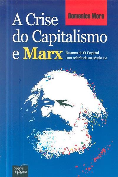 A crise do capitalismo e Marx (Domenico Moro)