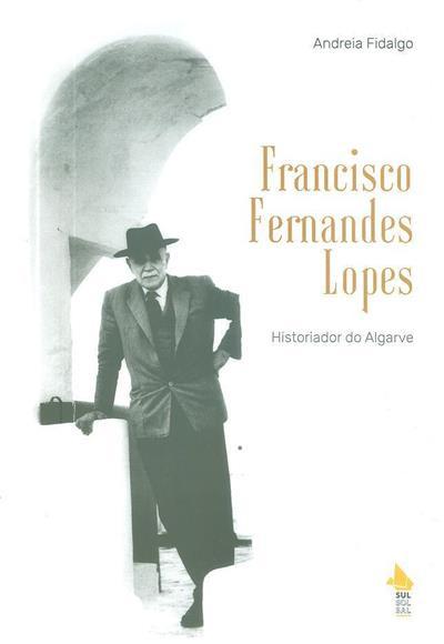 Francisco Fernandes Lopes (Andreia Fidalgo)