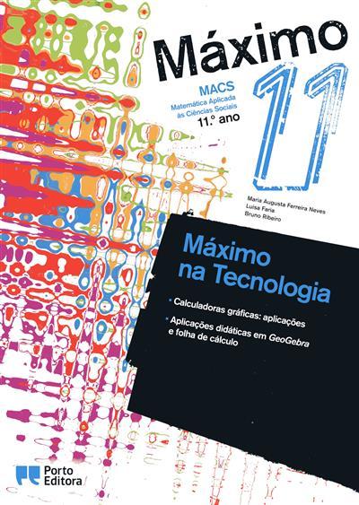 Máximo 11 (Maria Augusta Ferreira Neves, Luísa Faria, Bruno Ribeiro)