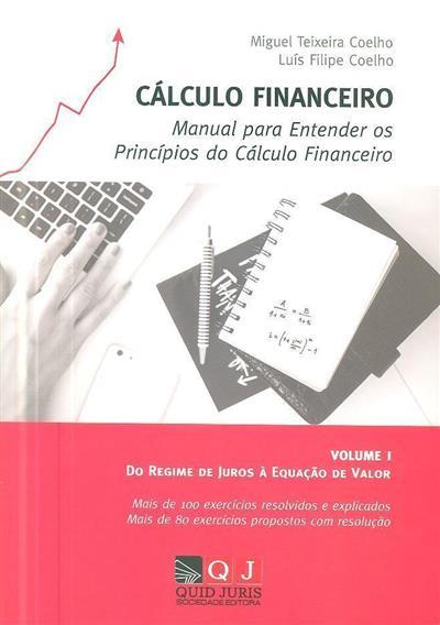 Cálculo financeiro (Miguel Teixeira Coelho, Luís Filipe Coelho)
