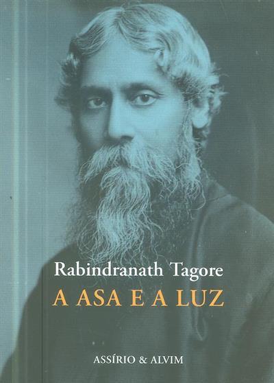 A asa e a luz (Rabindranath Tagore)