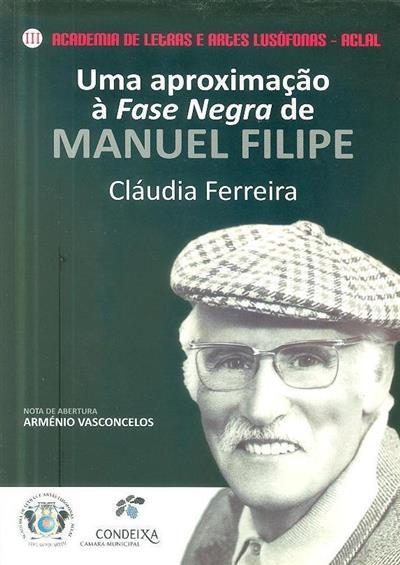 Uma aproximação à fase negra de Manuel Filipe (Cláudia Ferreira)