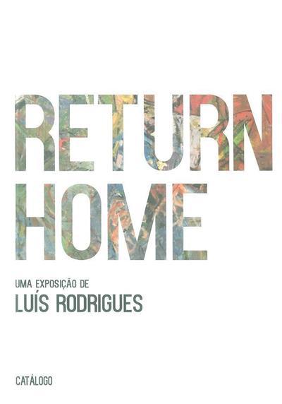 Return home (textos Jorge Salgado Simões... [et al.])