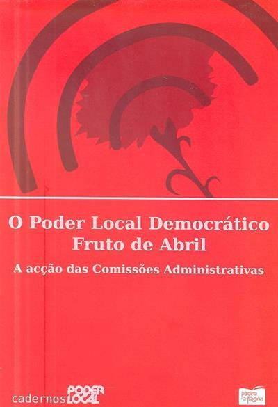 O poder local democrático fruto de Abril
