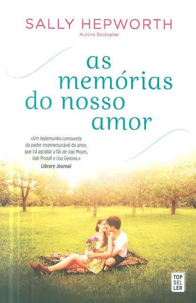 As memórias do nosso amor (Sally Hepworth)