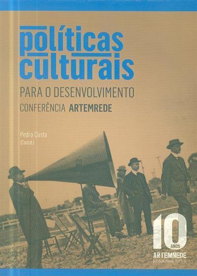 Políticas culturais para o desenvolvimento (Conferência ARTEMREDE)