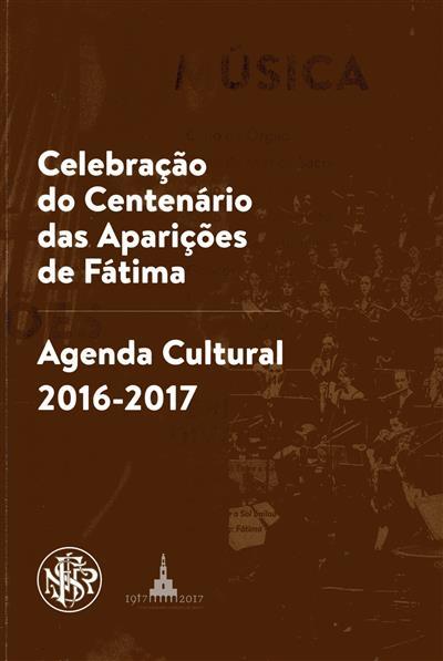 Celebração do centenário das aparições de Fátima (textos Alberto Medina de Seiça... [et al.])