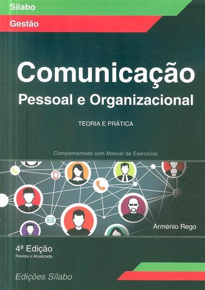 Comunicação pessoal e organizacional (Arménio Rego)
