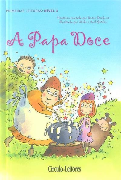 A papa doce (história contada por Rosie Dickins)