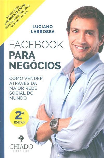 Facebook para negócios (Luciano Larrossa)