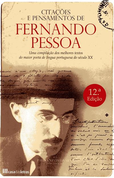 Citações e pensamentos de Fernando Pessoa (org. Paulo Neves da Silva)