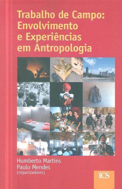 Trabalho de campo (org. Humberto Martins, Paulo Mendes)