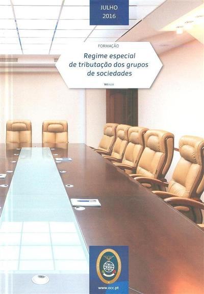 Regime especial de tributação dos grupos de sociedades (Duarte Nuno Araújo)
