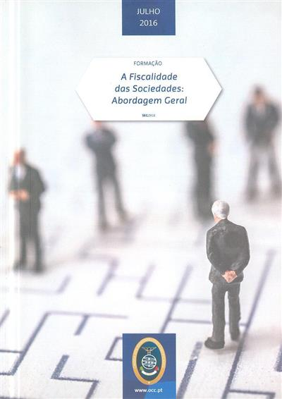 A fiscalidade das sociedades (José Alberto Pinheiro Pinto, Cristina Pinto)