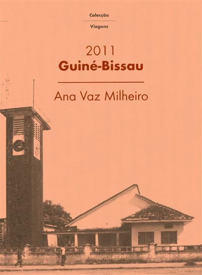 Guiné-Bisssau, 2011 (Ana Vaz Malheiro)