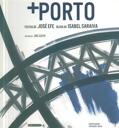 + Porto (textos de José Efe)