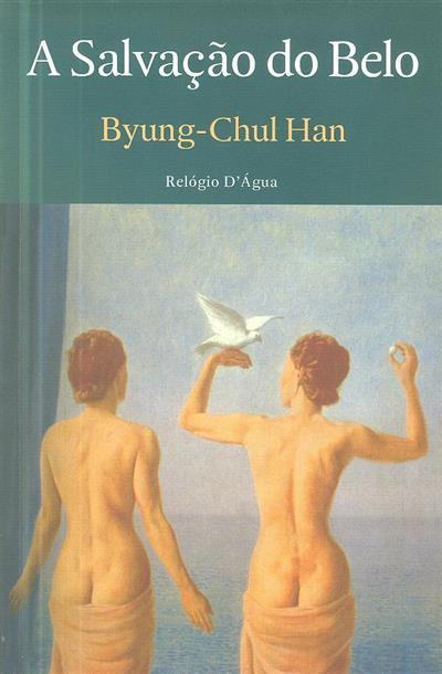 A salvação do belo (Byung-Chul Han)