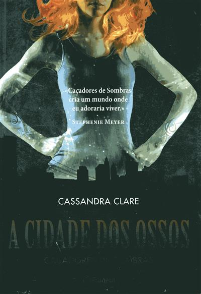 A cidade dos ossos (Cassandra Clare)