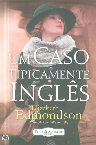 Um caso tipicamente inglês (Elisabeth Edmondson)
