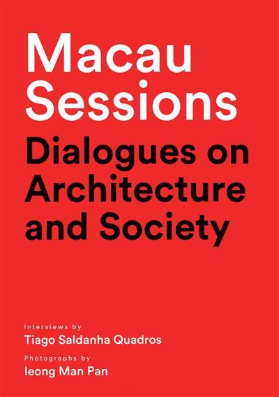 Macau sessions (enterviews by Tiago Saldanha Quadros)