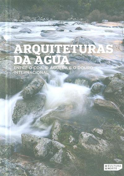 Arquiteturas da água (textos Alexandra Cerveira Lima... [et al.])