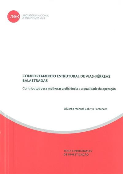 Comportamento estrutural de vias-férreas balastradas (Eduardo Manuel Cabrita Fortunato)