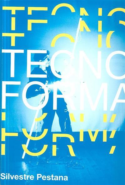 Tecnoforma (curadoria e ed. João Ribas)