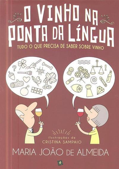 O vinho na ponta da língua (Maria João de Almeida)