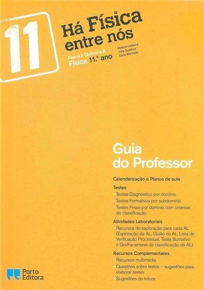 Há física entre nós (Helena Caldeira, Júlia Quadros, Carla Machado)