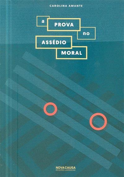 A prova no assédio moral (Carolina Amante)