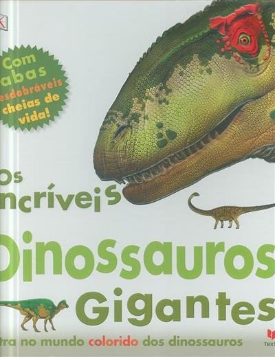 Os incríveis dinossauros gigantes (Marie Greenwood)