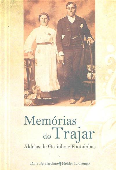 Memórias do trajar nas aldeias de Grainho e Fontainhas (Dina Bernardino, Helder Lourenço)