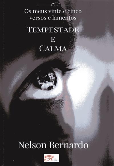 Tempestade e calma (Nelson Bernardo)