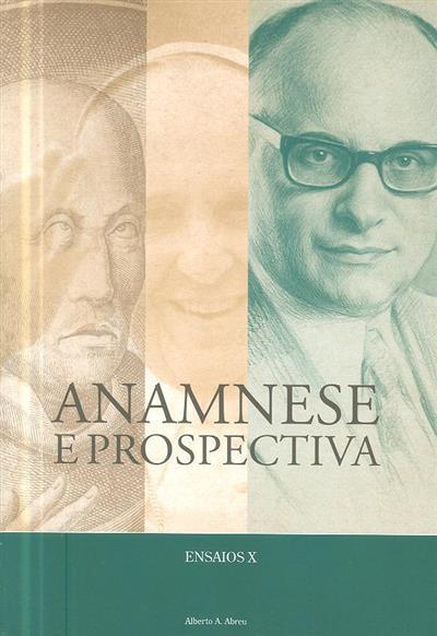 Anamnese e prospectiva (Alberto A. Abreu)