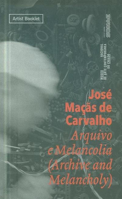 José Maçãs de Carvalho (curadora e textos Adelaide Ginga)