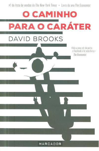 O caminho para o caráter (David Brooks)