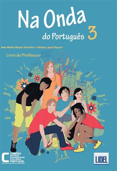 Na onda do português 3 (Ana Maria Bayan Ferreira, Helena José Bayan)