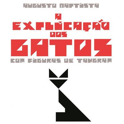 A explicação dos gatos com figuras de tangram (Augusto Baptista)