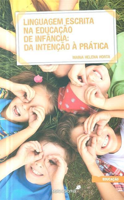 Linguagem escrita na educação de infância (Maria Helena Horta)