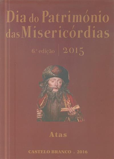 Dia do património das misericórdias 2015 (6º Dia do Patimónio das Misericórdias)