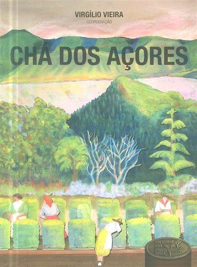 Chá dos Açores (coord. Virgílio Vieira)