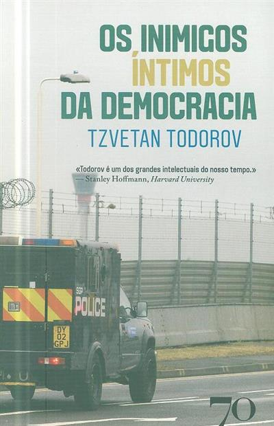 Os inimigos íntimos da democracia (Tzvetan Todorov)
